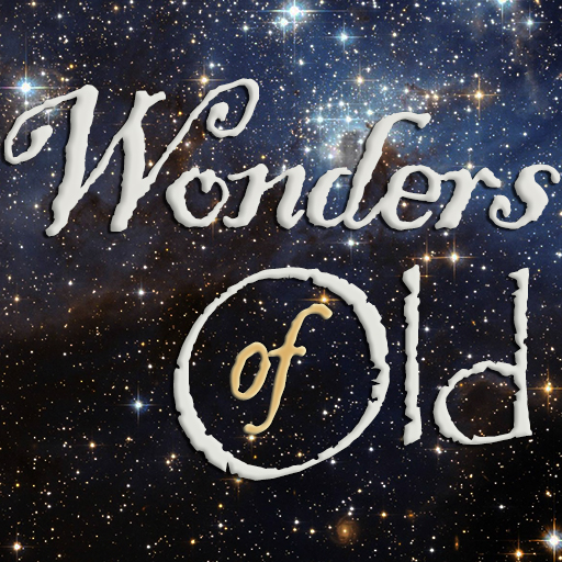Wonders of Old: Modern Timeline